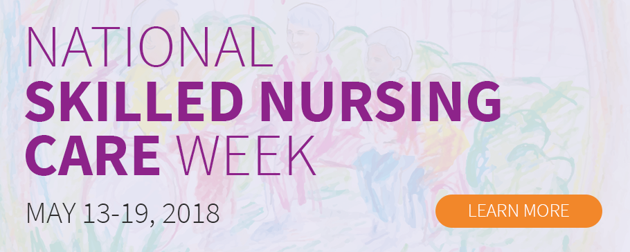 National Skilled Nursing Care Week