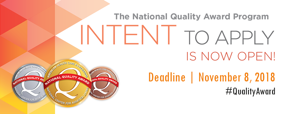 The National Quality Award Program Intent to Apply Deadline is November 8, 2018