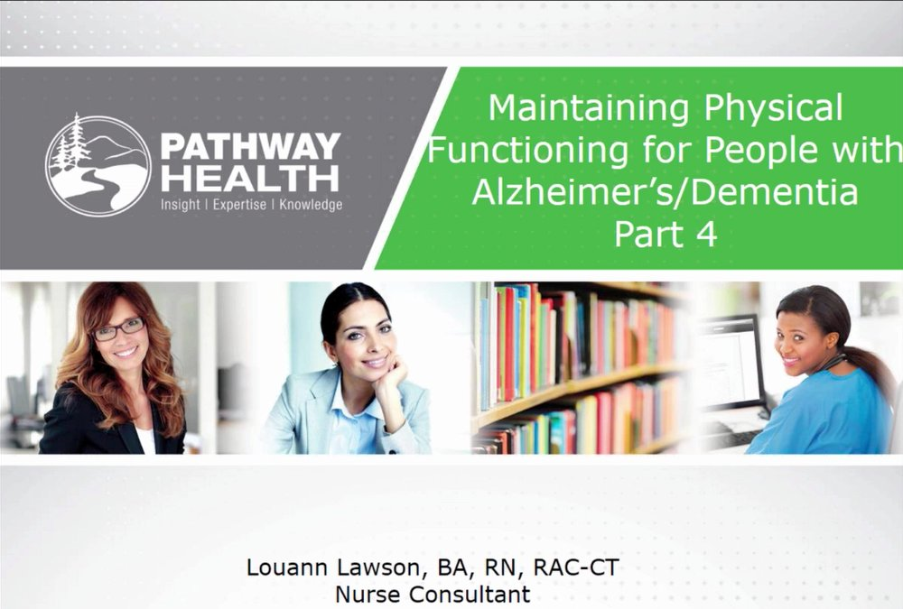 Maintaining Physical Functioning for People with Alzheimer's/Dementia Part 4